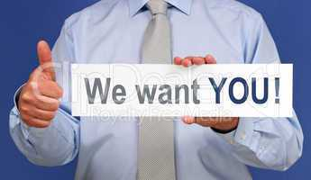 We want YOU !