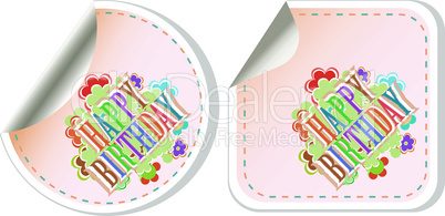 Happy birthday and holidays stickers form. vector