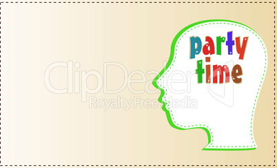 head with symbol Party Time. vector concept card