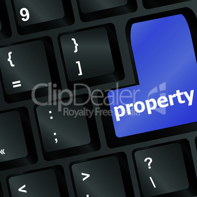 Computer keyboard with property word - business concept