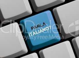 Parla italiano? Sprechen Sie italienisch?