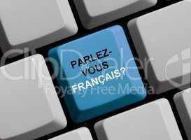 Parlez vous francais? Sprechen Sie französisch?