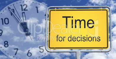 Time for decisions