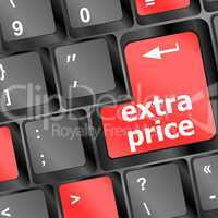extra price word key or keyboard, discount concept