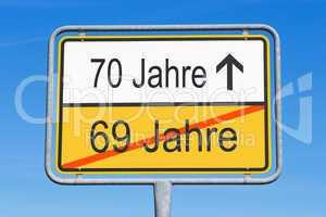 70 Jahre - Jubiläum und Geburtstag