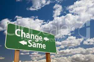 Change, Same Green Road Sign Over Clouds