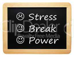 Stress - Break - Power