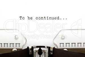 To Be Continued on Typewriter