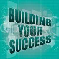 building your success - digital touch screen interface