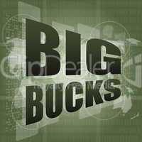 big bucks words on digital touch screen