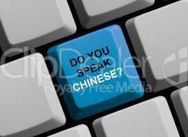 Do you speak chinese? Sprechen Sie chinesisch?