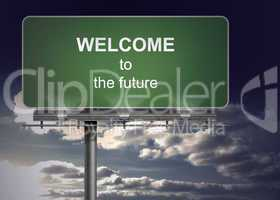 Billboard spelling out welcome to the future
