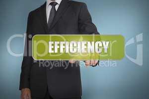 Businessman selecting the word efficiency