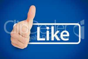 Real thumb up next to the like from social networks