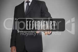 Businessman selecting label with efficiency written on it