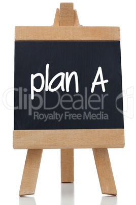 Plan A written on a chalkboard