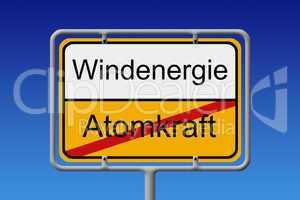 Atomkraft Windenergie Ortsschild - Nuclear Power wind energy cit