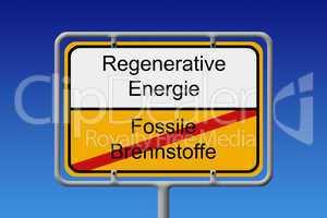 Fossile Brennstoffe regenerative energie ortsschild - Fossil fue