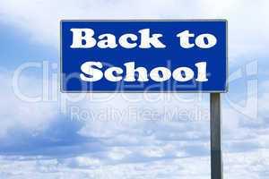 Highway road sign Back to School