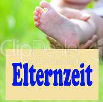 Foot of the child with Shield parental leave, Elternzeit