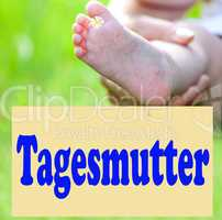 Foot of the child with Shield Nanny, Tagesmutter