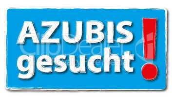 Azubi gesucht Schild