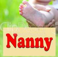 Foot of the child with Shield Nanny