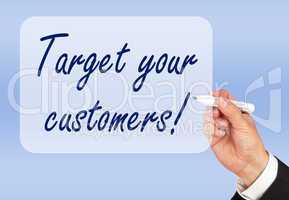 Target your customers !