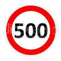 speed limit sign for 500