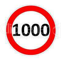speed limit sign for 1000