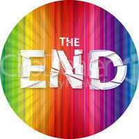 "words ""the end"" on the rainbow background"
