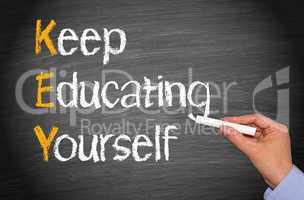 key - keep educating yourself