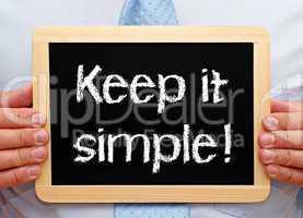 keep it simple !