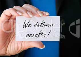 we deliver results !
