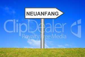 Schild Wegweiser: Neuanfang