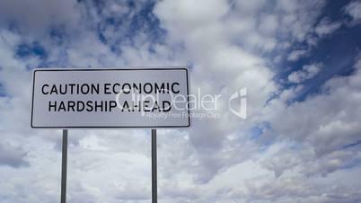 Sign Economic Hardship Clouds Timelapse