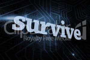 Survive against futuristic black and blue background