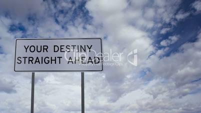 sign destiny ahead clouds timelapse