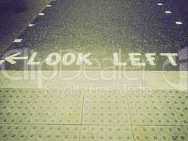Retro look Look Left sign