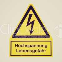 Retro look Danger of death Electric shock