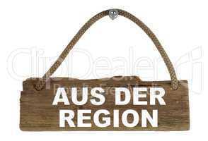 Isoliertes Holzbrett mit Seil zum Aufhängen: Aus der Region