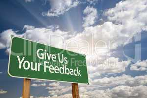 Give Us Your Feedback Green Road Sign