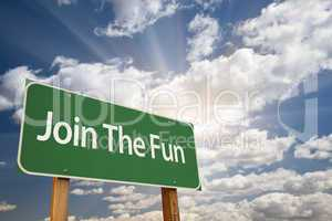 Join The Fun Green Road Sign