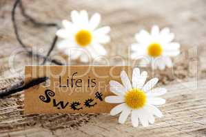Life is Sweet on a Natural Label