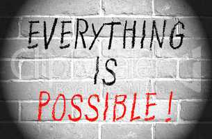 Everything is possible !