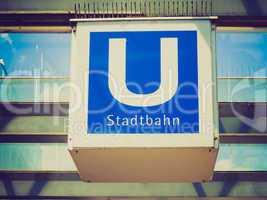 Retro look Ubahn sign