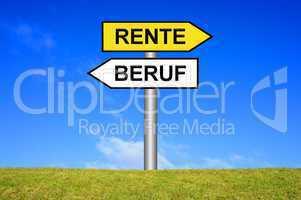 Schild Wegweiser: Beruf / Rente