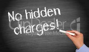No hidden charges !