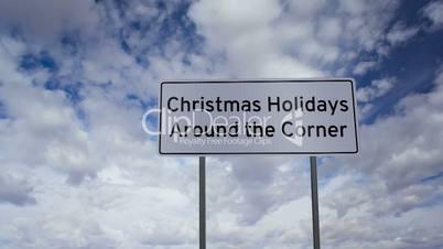 Sign Christmas Around Corner Clouds Timelapse