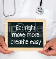 Eat right - move more - breathe easy